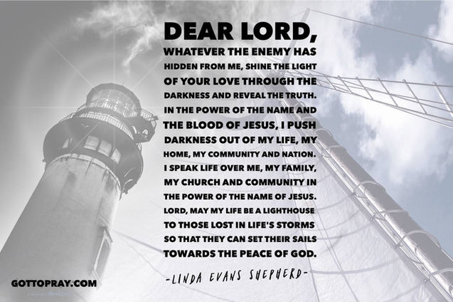 Dear Lord, whatever the enemy has hidden from me, shine the light of your love through the darkness and reveal truth!