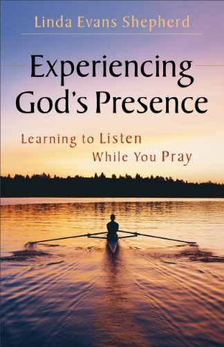 Experiencing God's Prescence
