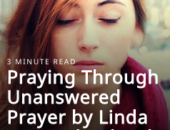 praying through unanswered prayer