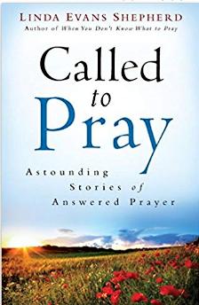 Called to Pray by Linda Evans Shepherd