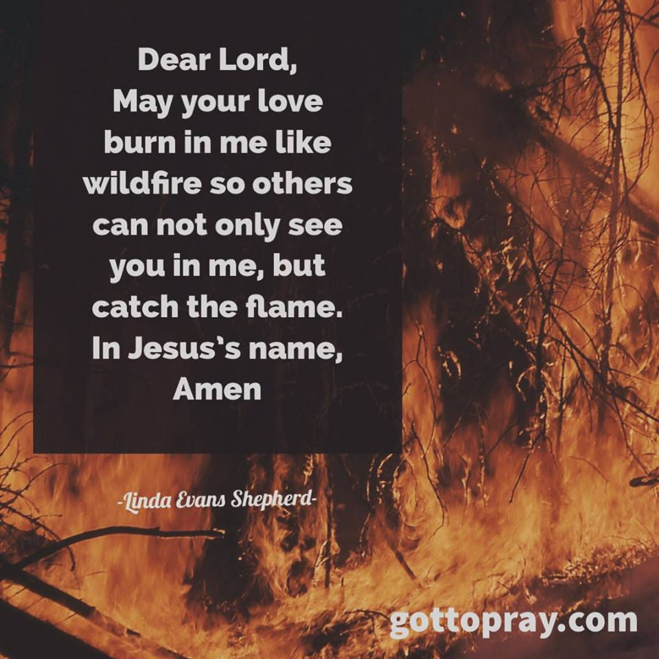 May Your Love Burn In Me Prayer