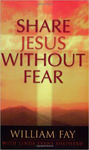 Share Jesus Without Fear
