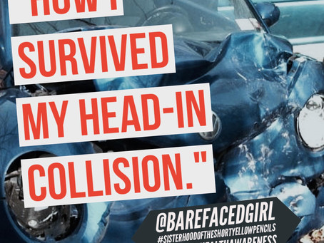How I Survived My Head-In Collision