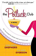 The Potluck Club by Linda Evans Shepherd and Eva Marie Everson