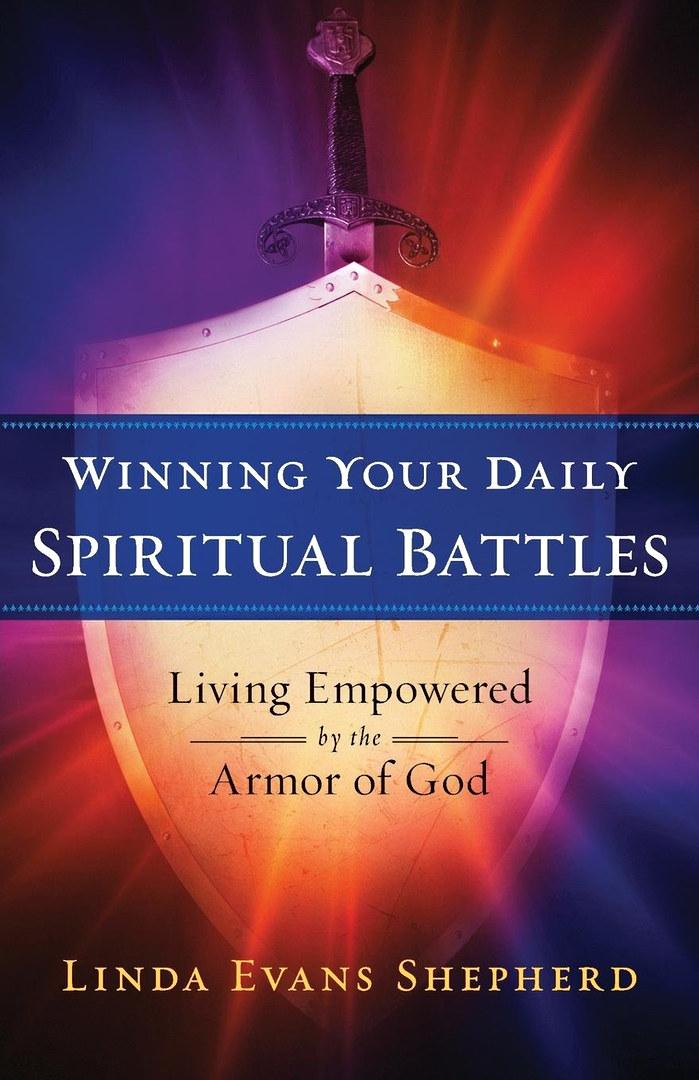 winning your daily spiritual battles by Linda Evans Shepherd