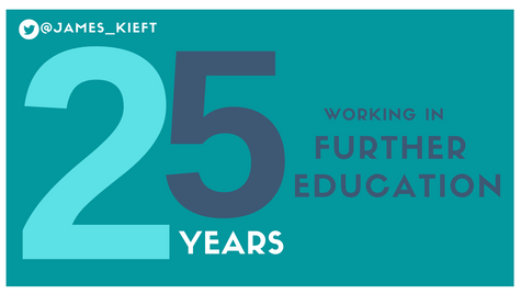 25 years - working in Further Education