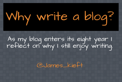 Why blog ?  - my reflections 7 years on