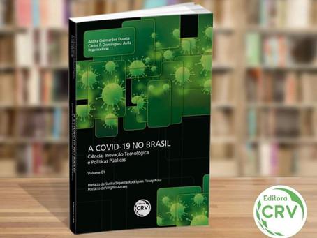 """O Livro """"A Covid-19 no Brasil"""" acaba de ser lançado pela editora CRV"""