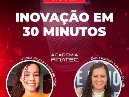 Podcast - Inovação em 30 Minutos