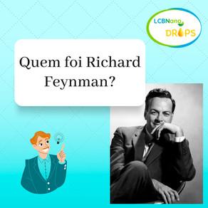 Nano Drops - Quem foi Richard Feynman?