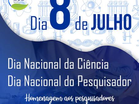 Dia Nacional da Ciência e do Pesquisador - 08 de Julho