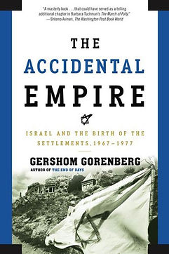 The Accidental Empire Gershom Gorenberg