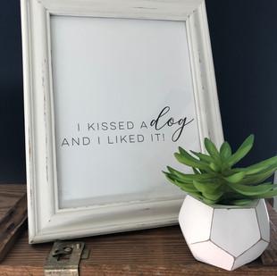 I Kissed a Dog.jpg