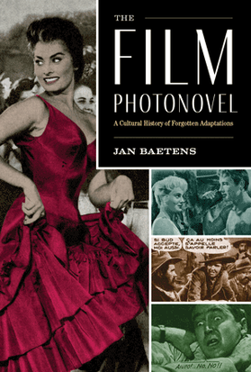 The Film Photonovel: A Cultural History of Forgotten Adaptations