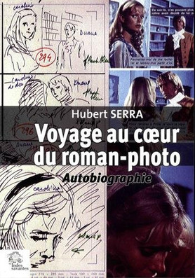 """""""Voyage au coeur du roman-photo"""""""