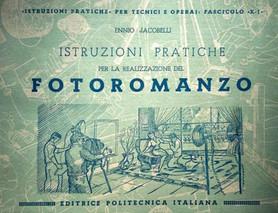 How to Write a Photo Novel. Ennio Jacobelli's Istruzioni pratiche per la realizzazione del fotoroman