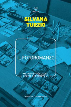 """Review of Silvana Turzio's """"Il fotoromanzo. Metamorfosi delle storie lacrimevoli"""""""