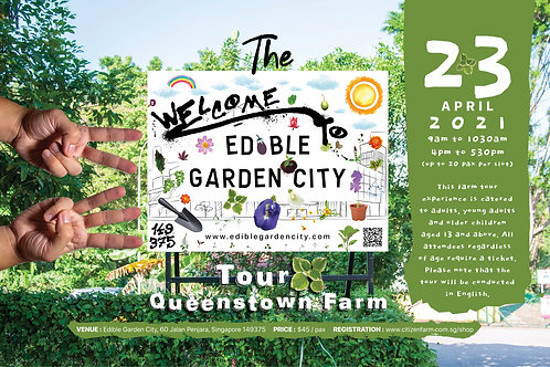 The Edible Garden City Tour: Queenstown Farm (23.04.21)