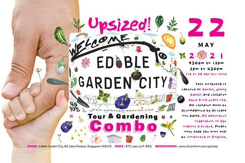 Upsized! Edible Garden City Tour and Gardening Combo (22.05.21)