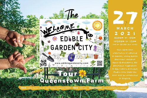 The Edible Garden City Tour: Queenstown Farm (27.03.21)