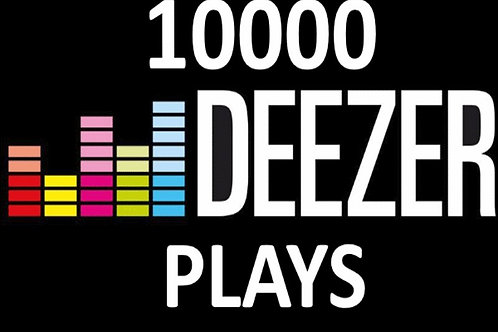 10,000 Deezer plays