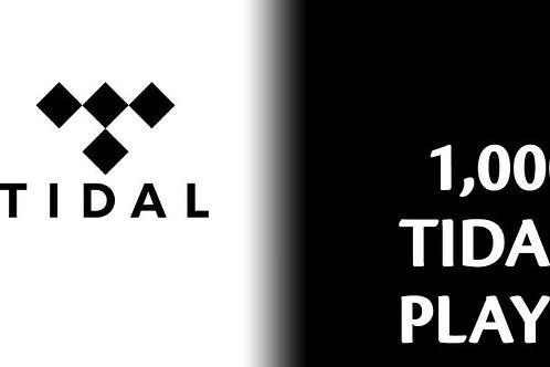 1,000 Tidal plays