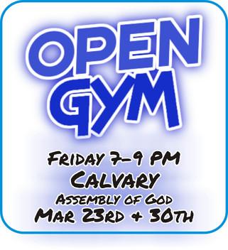 OPEN GYM!!!!!  Friday Mar 23 & 30
