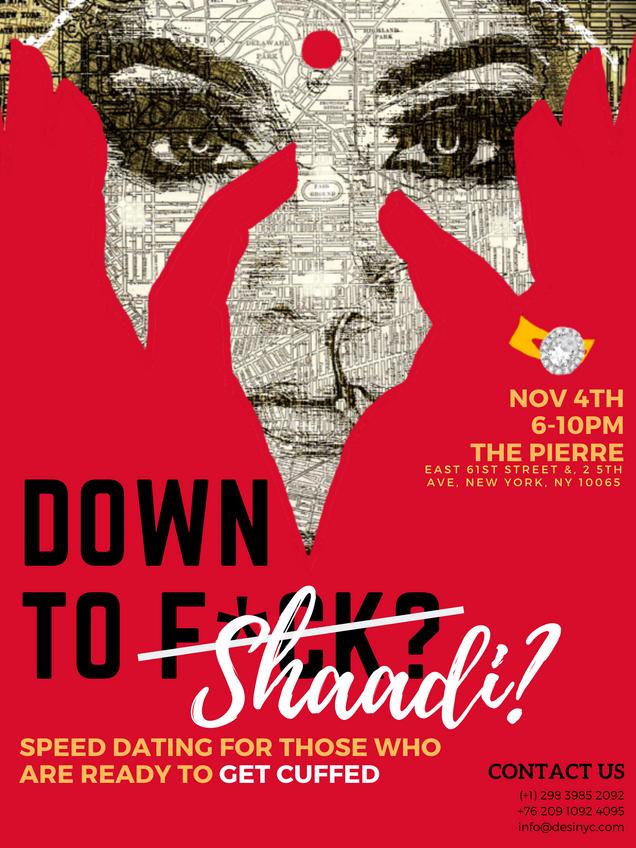 Down to Shaadi?