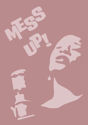 Mess Up