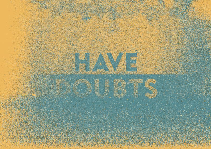 Have Doubts_11 yuck2.jpg