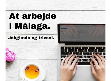 At arbejde i Málaga - Jobglæde og trivsel