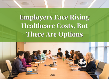 Employers Face Rising Healthcare Costs, But There Are Options