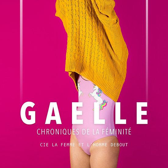 Gaëlle, Chroniques de la féminité
