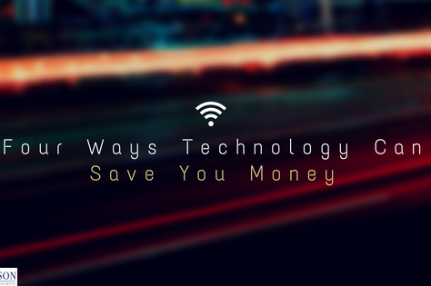 Four Ways Technology Can Save You Money