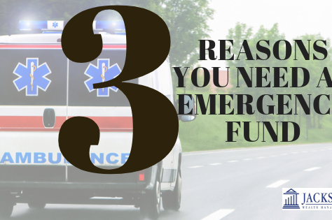 Top Three Reasons Why You Need an Emergency Fund
