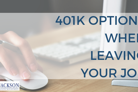 401k Options When Leaving Your Job