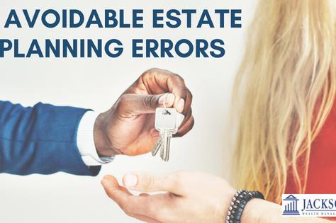 Four Avoidable Estate Planning Errors