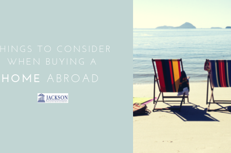 Things to Consider When Buying a Home Abroad