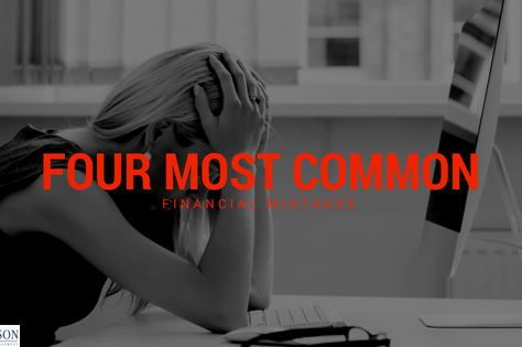 Four Most Common Financial Mistakes