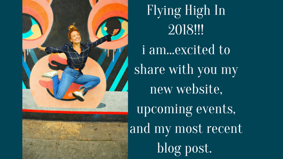 Flying High In 2018!!! i am...excited to share with you my new website, upcoming events, and my most