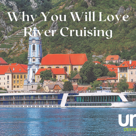 Are you an Ocean Cruiser? Why Not Become a River Cruiser?