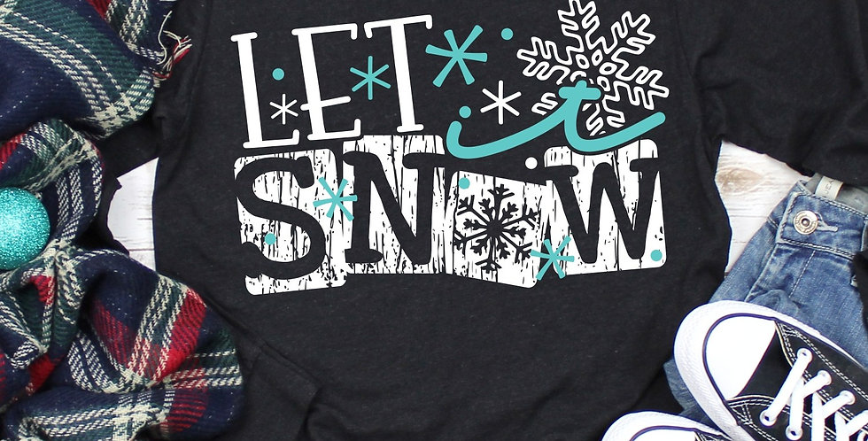 Let It Snow Tee