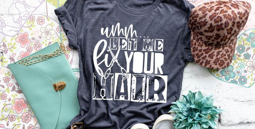 Umm...Let Me Fix Your Hair