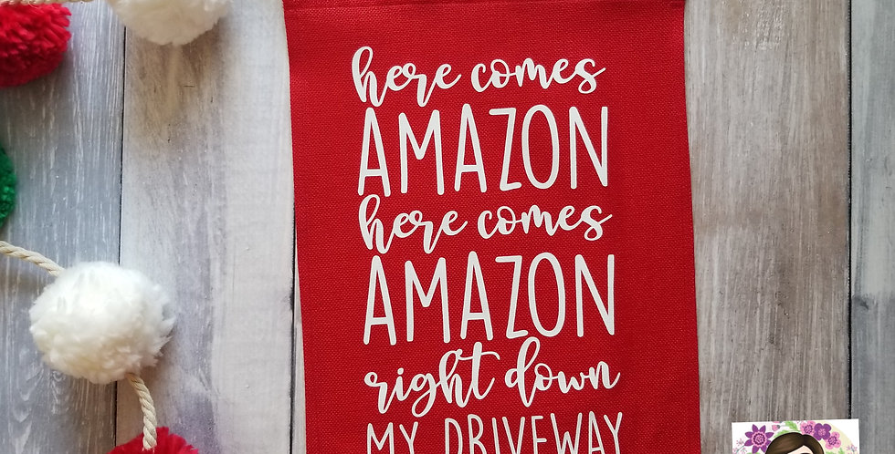 Here Comes Amazon Garden Flag