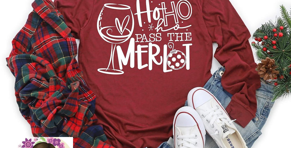 Ho, Ho, Ho, Pass the Merlot LS Tee