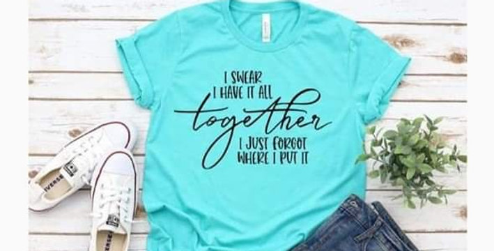 I Swear I Have It All Together Tee