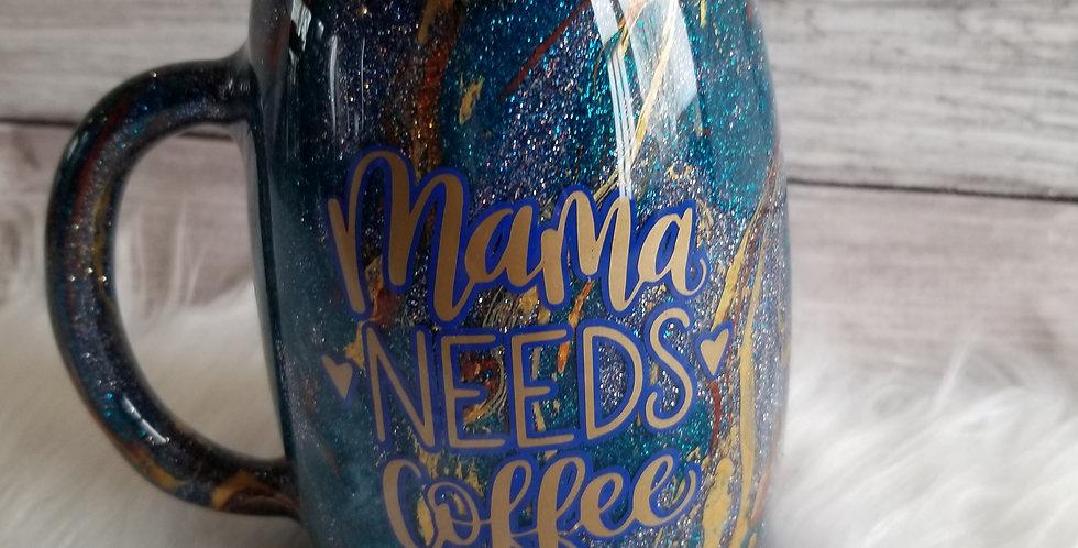 Mama Needs Coffee