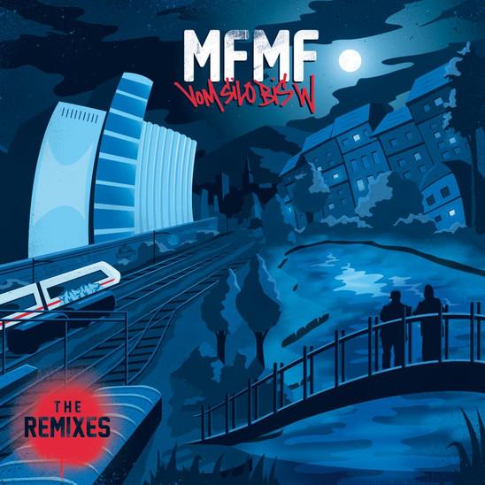 """MFMF - VOM SILO BIS W """"THE REMIXES"""""""