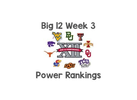 Big 12 Week 3 Power Rankings