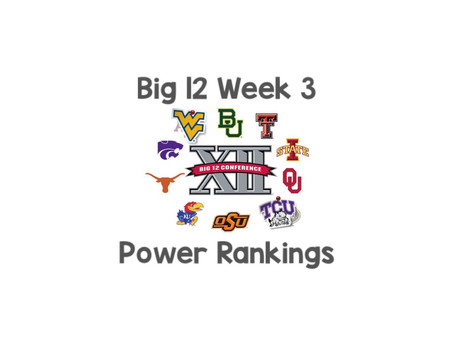 Big 12 Week 3 Power Rankings